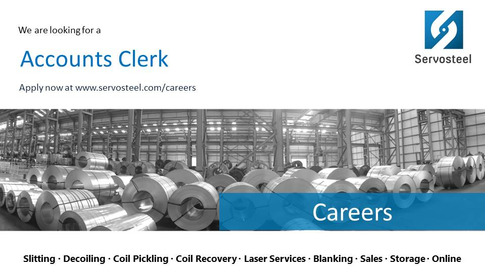 Servosteel Seeks an Accounts Clerk
